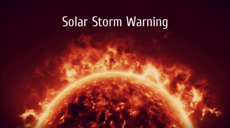 Solar Storm Warning: Solar Flare to Blast Earth with ...